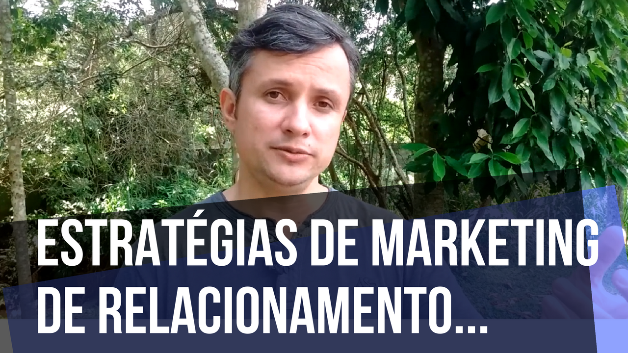 Estratégias De Marketing De Relacionamento